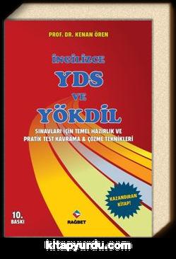 İngilizce YDS ve YÖKDİL Sınavları İçin Temel Hazırlık ve Pratik Test Kavrama ve Çözme Teknikleri