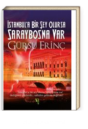 İstanbul'a Bir Şey Olursa Saraybosna Var