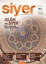 Siyer 3 Aylık İlim Tarih ve Kültür Dergisi Sayı:3 Temmuz-Ağustos-Eylül 2017