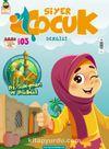 Siyer Çocuk Dergisi Sayı:3 Temmuz-Ağustos-Eylül 2017