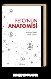 Fetö'nün Anatomisi