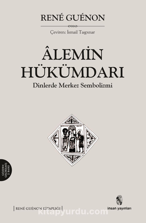 Alemin HükümdarıDinlerde Merkez Sembolizmi
