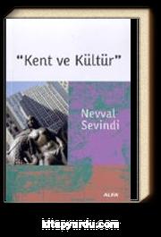 Kent ve Kültür