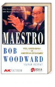 Maestro Fed, Greenspan ve Amerikan Ekonomisi