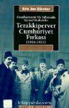 Cumhuriyetin İlk Yıllarında Siyasal Muhalefet Terakkiperver Cumhuriyet Fırkası (1924-1925)