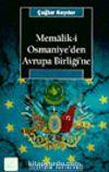 Memalik-i Osmaniye'den Avrupa Birliği'ne
