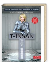 T-İnsan & Geleceğin Başarılı İnsan Modeli