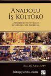 Anadolu İş Kültürü & Atasözleri ve Deyimler Üzerinden Bir İnceleme