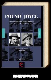 Pound / Joyce Ezra Pound'dan James Joyce'a Mektuplar