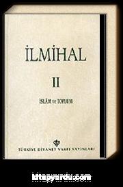 İlmihal 2. Cilt / İslam ve Toplum