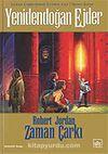 Yenidendoğan Ejder / Zaman Çarkı 3.Cilt (2.Kitap)