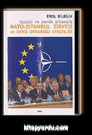Nato-İstanbul Zirvesi ve Geniş Ortadoğu Stratejisi