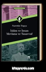 İslam ve İnsan/Mevlana ve Tasavvuf