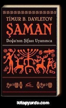 Şaman & Doğa'nın Şifası Uyanınca