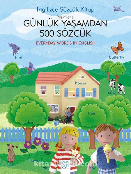 İngilizce Sözcük KitapResimlerle Günlük Yaşamdan 500 Sözcük - Kollektif pdf epub