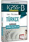 2018 KPSS-B Lise Ön Lisans Türkçe Açıklamalı Soru Bankası