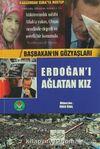 Erdoğan'ı Ağlatan Kız