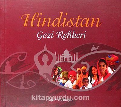 Hindistan Gezi Rehberi - Zafer Bozkaya pdf epub