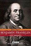 Benjamin Franklin: Yeni Amerikalı