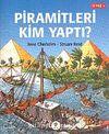 Piramitleri Kim Yaptı?