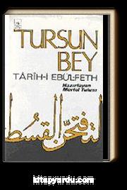 Tarih-i Ebü'l- Feth (TURSUN BEY)