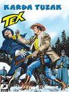 Tex Yeni Seri 31 / Karda Tuzak
