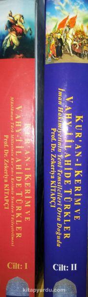 Kur'an-ı Kerim ve Vahyi İlahide Türkler (2 Kitap Takım)