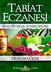 Tabiat Eczanesi / Şifalı Bitkiler Ansiklopedisi (Karton Kapak)