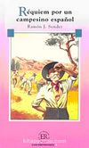 Requiem Por Un Campesino Espanol (Nivel 4) 2000 Palabras - İspanyolca Okuma Kitabı