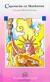 Caperucita En Manhattan (Nivel 4) 2000 Palabras - İspanyolca okuma kitabı