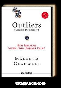 Outliers (Çizginin Dışındakiler) <br /> Bazı İnsanlar Neden Daha Başarılı Olur?