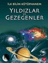 Yıldızlar ve Gezegenler / İlk Bilim Kütüphanem