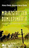 Malazgirt'ten Dumlupınar'a & Anadolu Türk Tarihinden Sayfalar