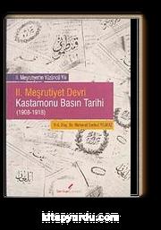 II. Meşrutiyet Devri Kastamonu Basın Tarihi (1908-1918)