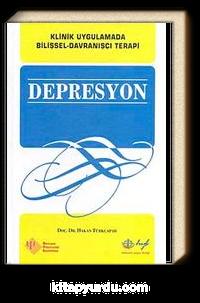 Depresyon <br />Klinik Uygulamada Bilişsel-Davranışçı Terapi