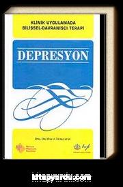 Depresyon & Klinik Uygulamada Bilişsel-Davranışçı Terapi