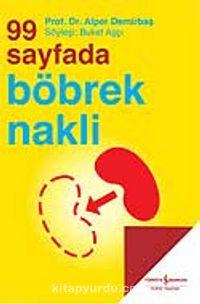 99 Sayfada Böbrek Nakli - Prof. Dr. Alper Demirbaş pdf epub