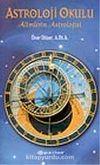 Astroloji Okulu / Alimlerin Astrolojisi