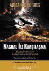 Nagual İle Karşılaşma & Büyücüler Devrimi Carlos Castaneda'yla Sohbet