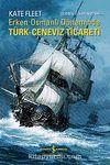 Erken Osmanlı Döneminde Türk Ceneviz Ticareti