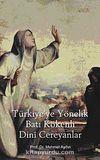 Türkiye'ye Yönelik Batı Kökenli Dini Cereyanlar