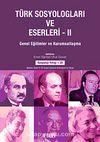 Türk Sosyologları ve Eserleri 2.cilt Genel Eğilimler ve Kurumsallaşma