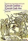 Ortaçağ Sonları ve Yeniçağ Başlarında Avrupa'da Çocuk Cadılar ve Çocuk Cadı Avı