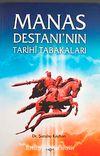Manas Destanı'nın Tarih Tabakaları