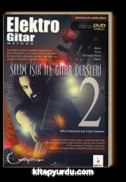 Elektro Gitar Metodu 2 & Selim Işık ile Gitar Dersleri