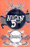 Afacan 5'ler Maceranın Göbeğinde -9. Kitap