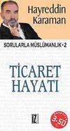 Ticaret Hayatı & Sorularla Müslümanlık-2