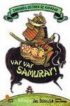 Vay Vay Samuray / Zamanda Gezinen Üç Kafadar