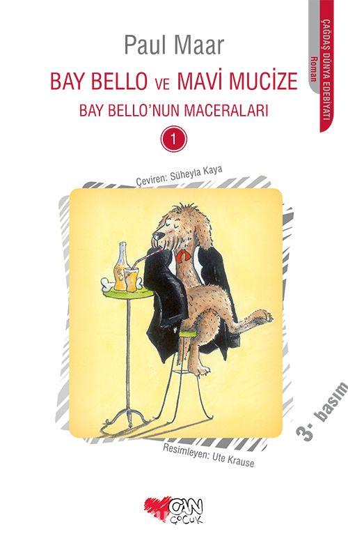 Bay Bello ve Mavi Mucize / Bay Bello'nun Maceraları 1 - Paul Maar pdf epub