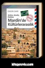 Mardin'de Kültürlerarasılık & Kültür, Kimlik, Politika